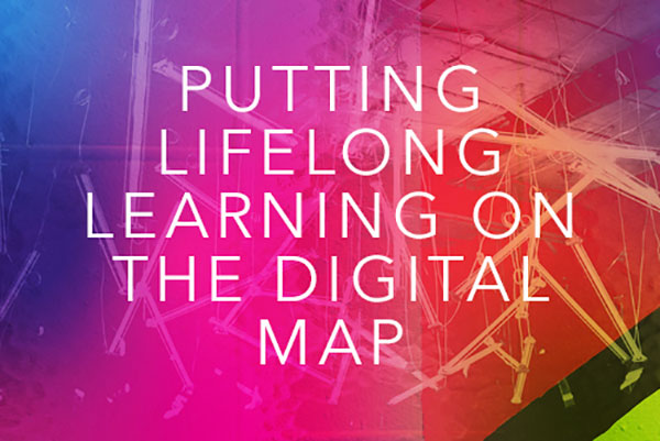 Putting lifelong learning on the digital map