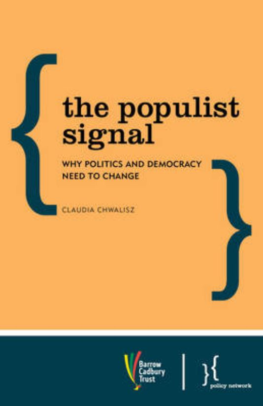The Populist Signal: Why Politics and Democracy Need to Change