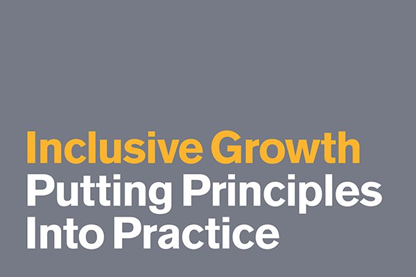 Inclusive Growth: Putting principles into practice