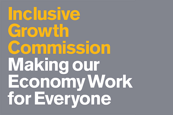 Inclusive Growth Commission: Making our economy work for everyone