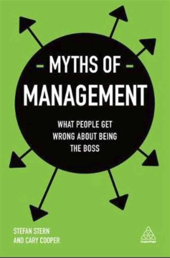 Myths of Management:What People Get Wrong About Being the Boss