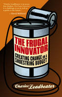 The Frugal Innovator