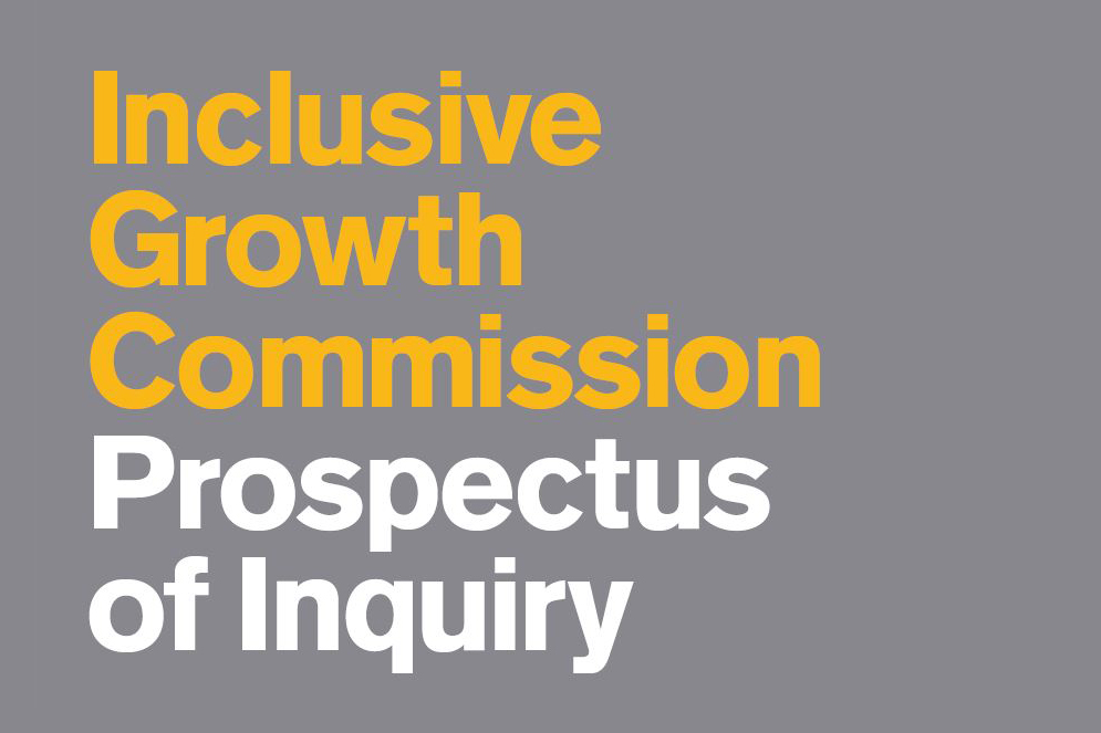 Inclusive Growth Commission: prospectus of inquiry