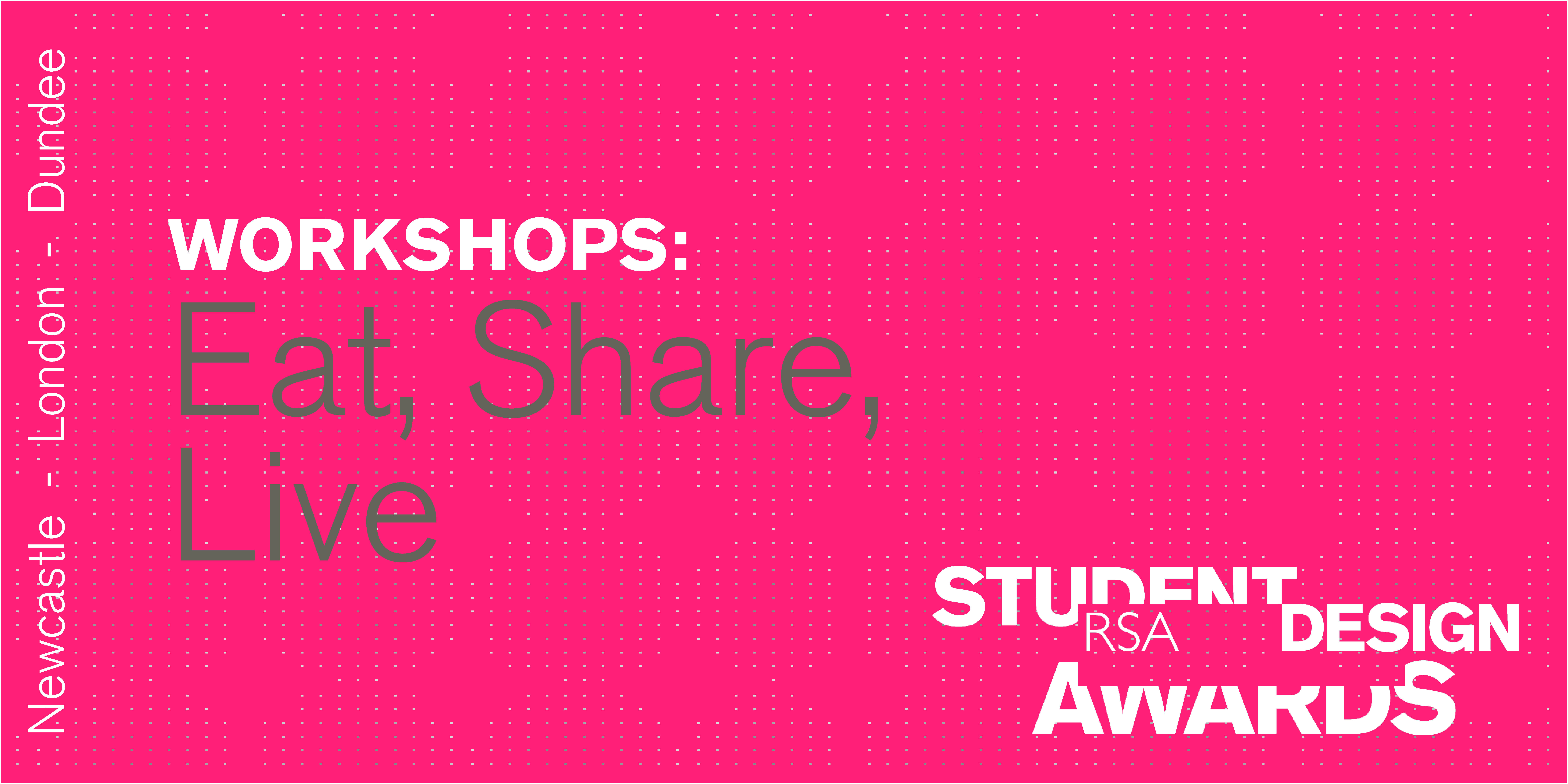 Eat, Share, Live workshops (Newcastle, London, Dundee): Registration now live