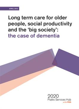 Long term care for Older People: Dementia