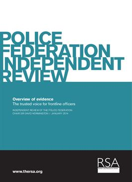 Police Federation Independent Review Overview of evidence The trusted voice for frontline officers