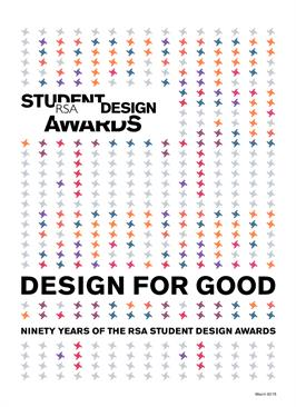 Design for good: ninety years of the RSA Student Design Awards